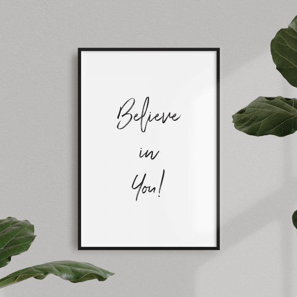 believe in you print
